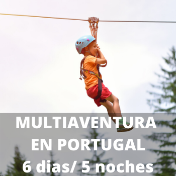 Estudiantes Multiaventura en Portugal 6 dias / 5 noches