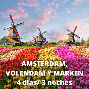 Estudiantes Amsterdam, Volendam y Marken 4 dias / 3 noches