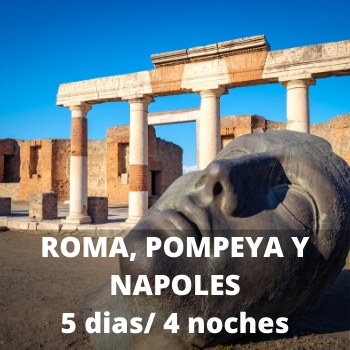 Estudiantes Roma, Pompeya y Napoles 5 dias / 4 noches