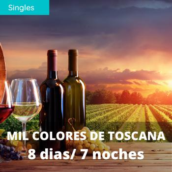 Singles Mil colores de Toscana 8 dias / 7 noches