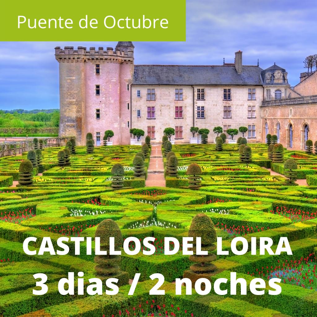Singles Pte Octubre Castillos del Loira 3 dias / 2 noches